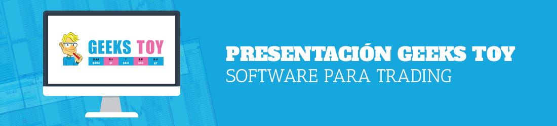 Presentación-Geeks-Toy-Software-para-Trading